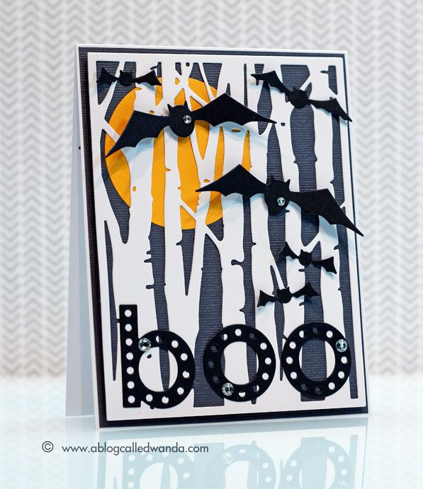 Wanda Guess: A Blog Called Wanda – Boo! Happy Halloween 2014! - 10/31/14 (Taylored Expressions: Birch Trees Cutting Plate/ Memory Box Bat & Letter dies).