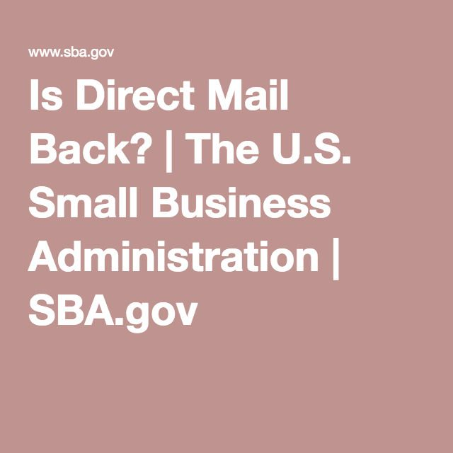 Is Direct Mail Back? | The U.S. Small Business Administration | SBA.gov