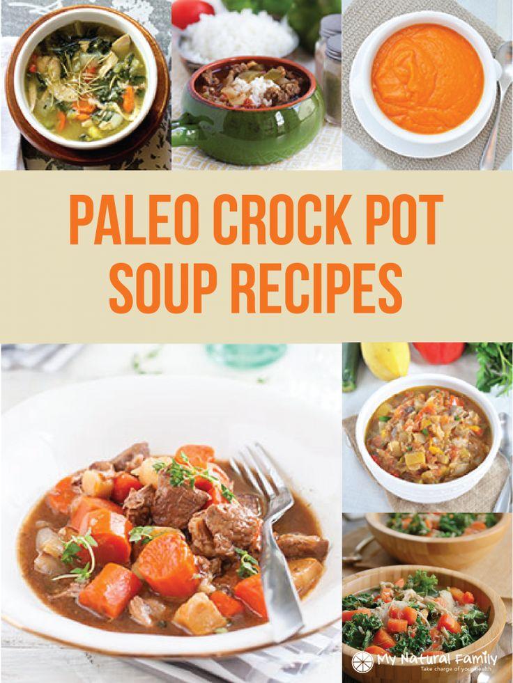 20 of the Best Paleo Crock Pot Soup Recipes