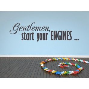 Gentlemen Start Your Engines Wall Quotes Decal Wall Art Stickers