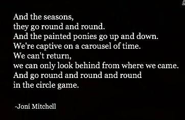 Circle game - Joni Mitchell
