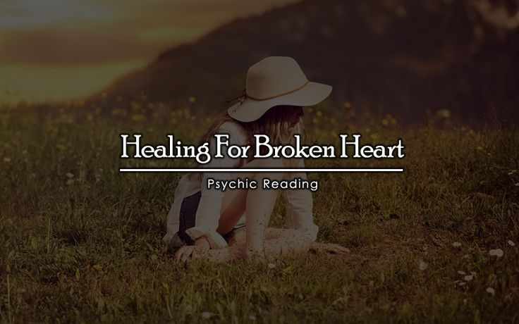 Healing For Broken Heart
