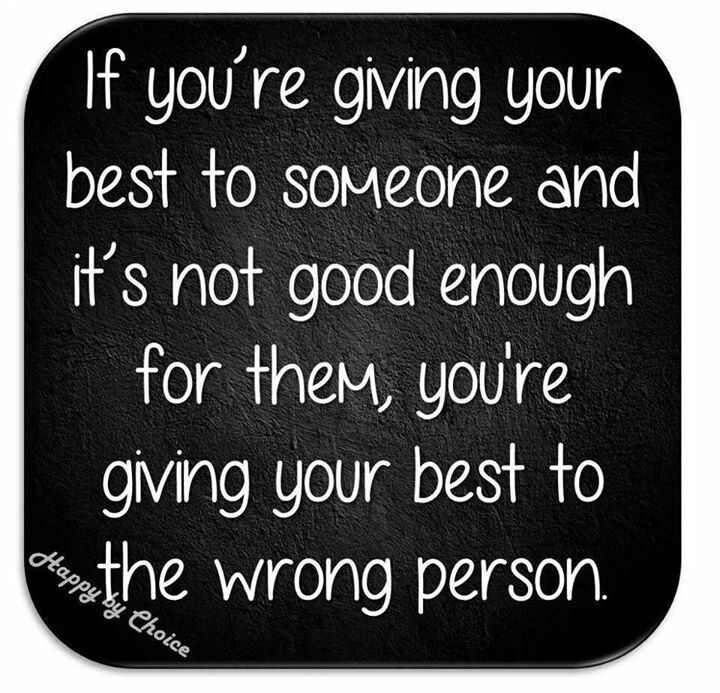 Pin By Deb Barron Johnson On Memes I Love Wrong Person Not Good Enough Emotions