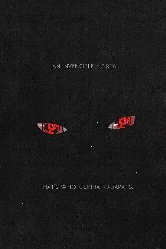 """""""Ein unbesiegbarer Sterblicher, das ist es, wer Madara ist."""""""