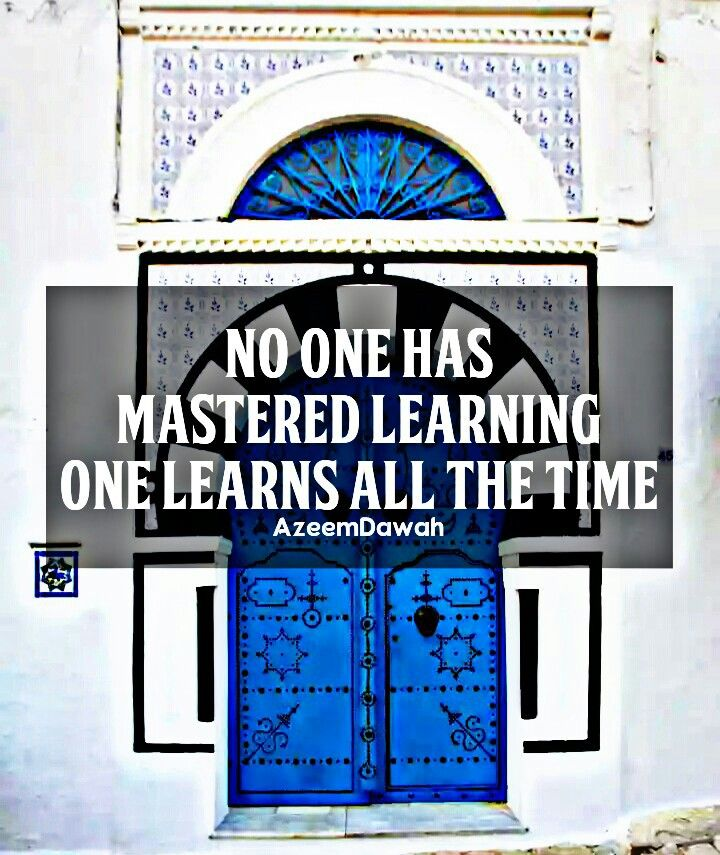 No one has mastered learning, One learns all the time !
