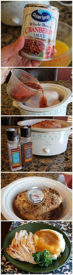 Turkey Breast of Wonder (Crock Pot) Turkey Breast of Wonder: Turkey Breast of Wonder: In crockpot, add orange juice, whole berry cranberry sauce, onion soup mix, pour over breast, cook 5-6 hours - I gotta try this!