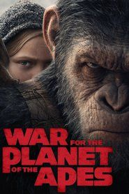 War for the Planet of the Apes (2017) - Andy Serkis Chernin Entertainment Movie HD Quality