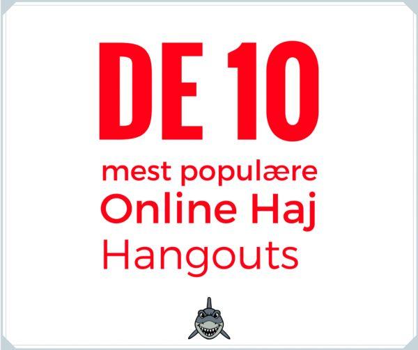 DE 10 mest populære Online Haj hangouts