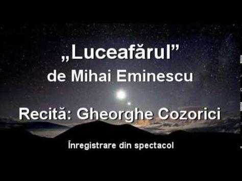 """Gheorghe Cozorici recită """"Luceafărul"""" de Mihai Eminescu – integral - YouTube"""