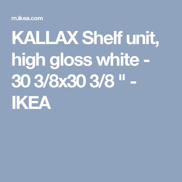 "KALLAX Shelf unit, high gloss white - 30 3/8x30 3/8 "" - IKEA"