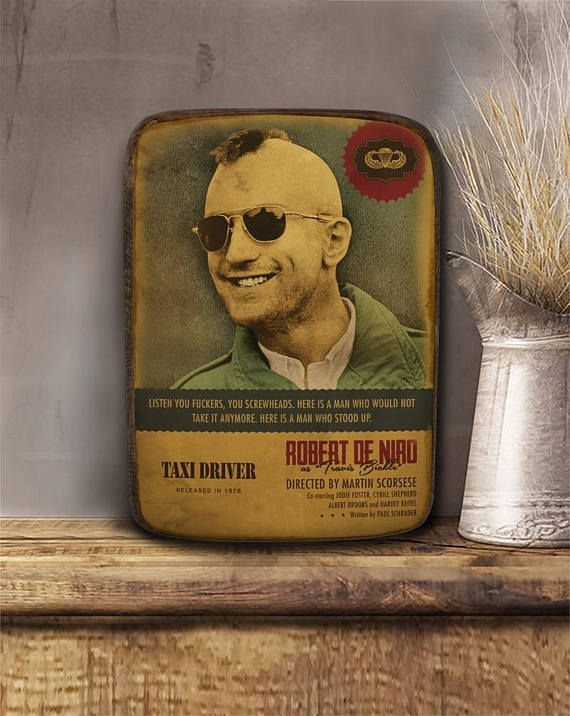 Taxi driver Travis Bickle Robert De Niro Wooden hanging