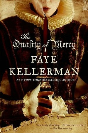 The Quality of Mercy by Faye Kellerman. $11.05 on barnesandnoble.com.