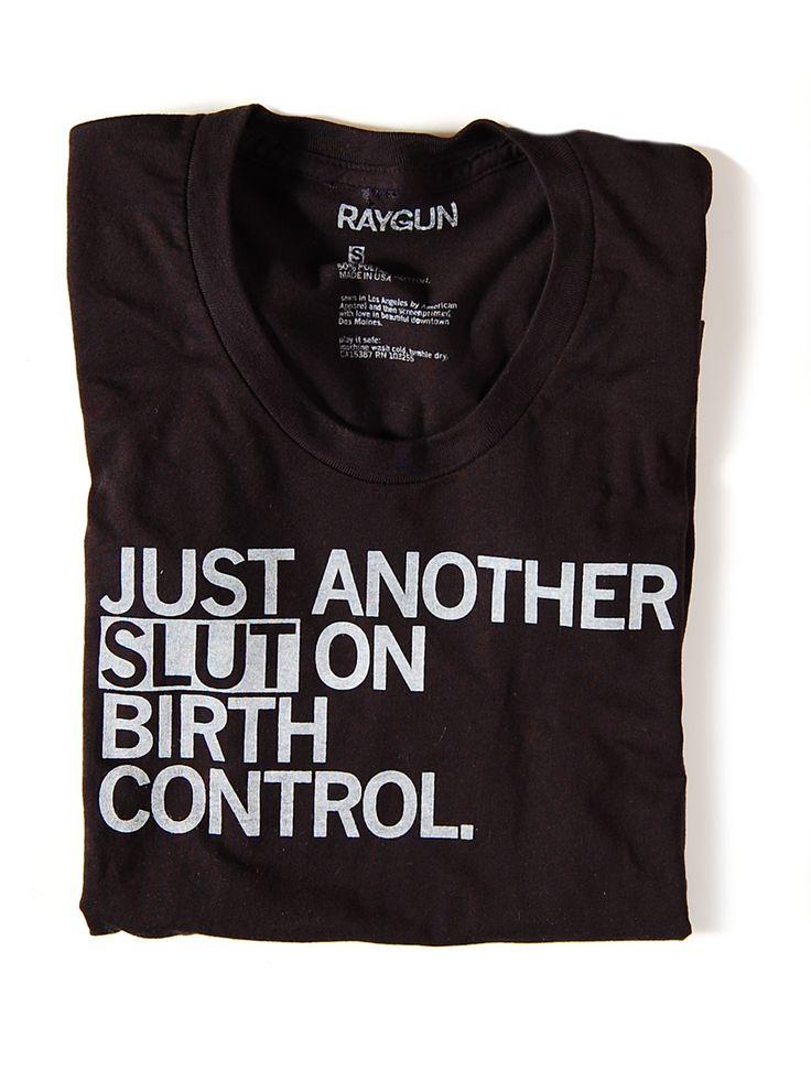 I think I need this.: Slut Shirts,  T-Shirt, Awesome Shirts, Plans Parenthood,  Tees Shirts, Births Control, Proceed, So Funny, Birthcontrol