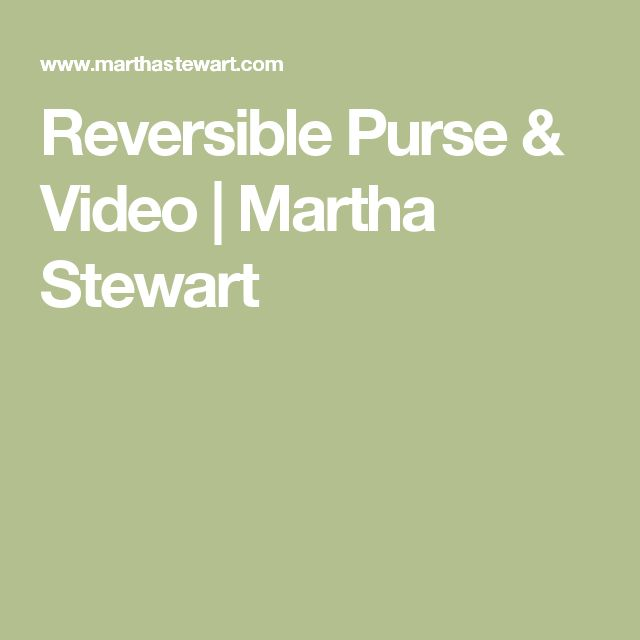 Reversible Purse Video: 17 Best Images About Sewing On Pinterest