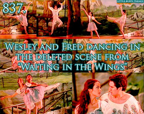 Little Buffy things 837. Wesley and Fred dancing in the deleted scene from Angel, 'Waiting in the Wings'. I laughed so hard I cried.