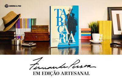 Manta de Histórias: TABACARIA: Fernando Pessoa em edição artesanal