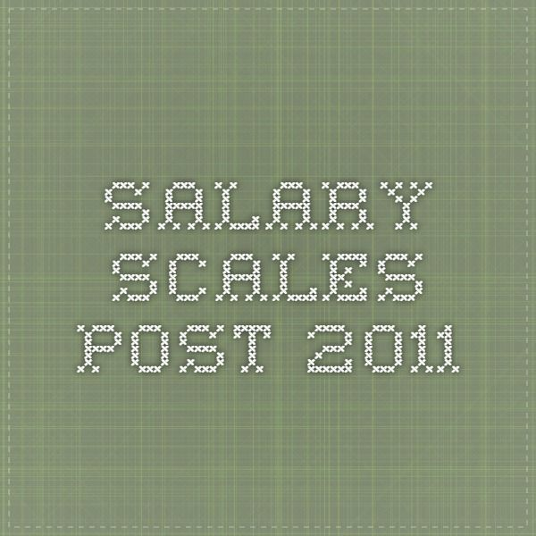 Salary scales post 2011