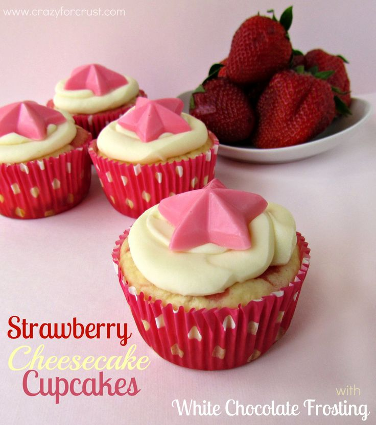 Strawberry Cheesecake Cupcakes with White Chocolate Frosting - Crazy for Crust | Crazy for Crust