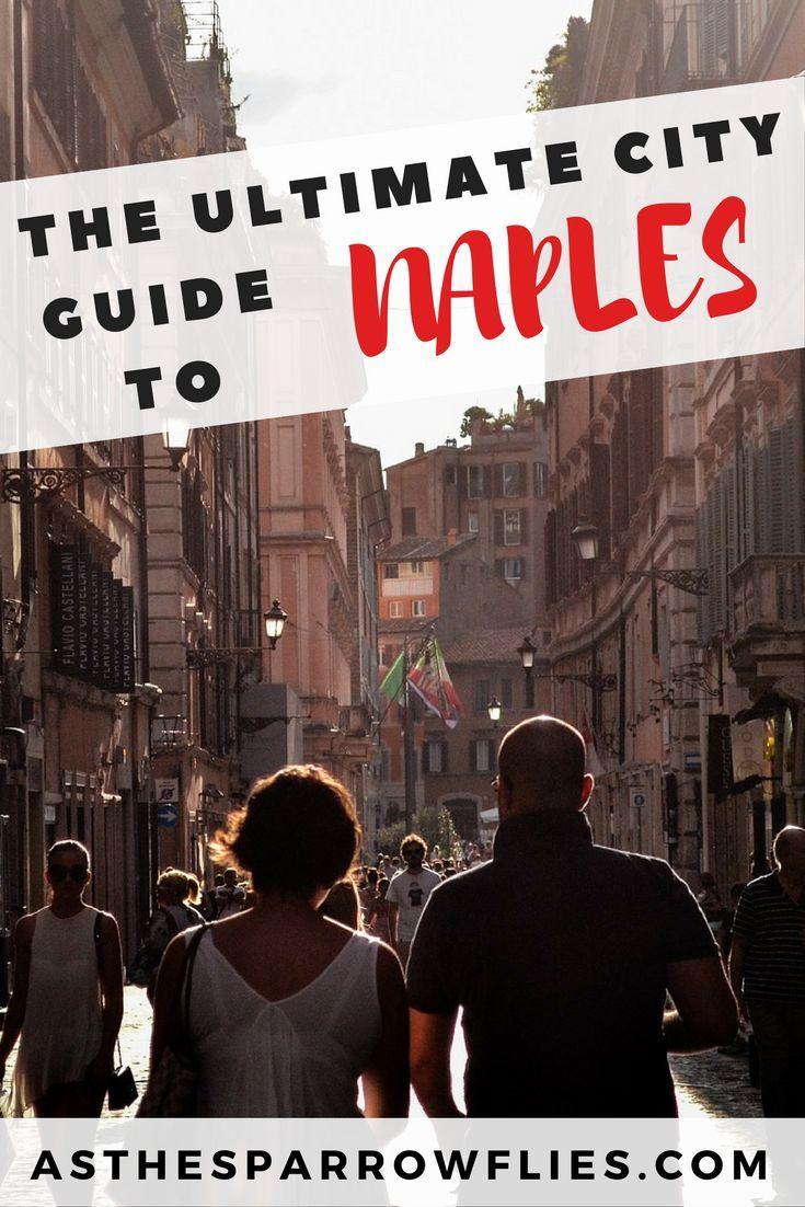 Naples   City Break Guide   European Travel   Italy Breaks