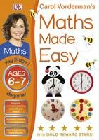 Maths Made Easy Ages 6-7 Key Stage 1 Beginner - Carol Vorderman's Maths Made Easy (Book) by Carol Vorderman (2011): Waterstones.com