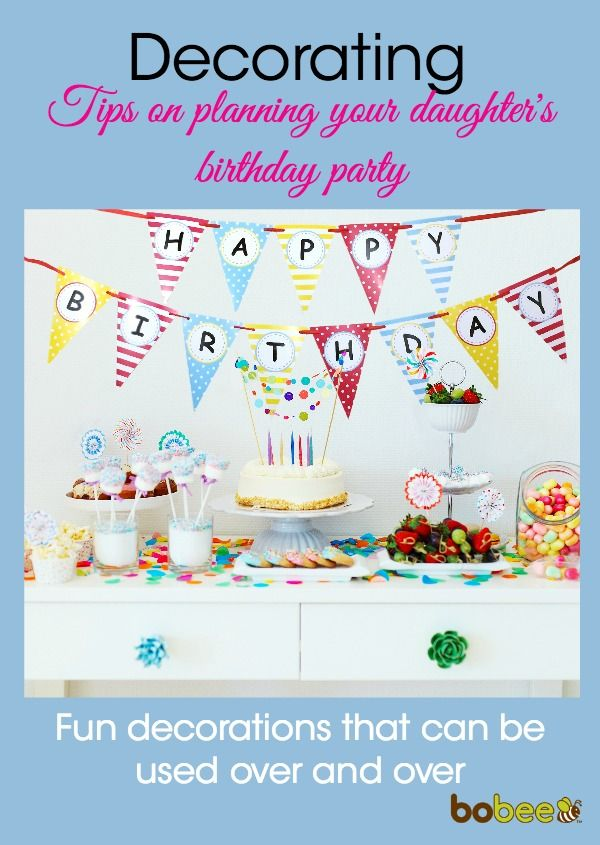 Birthday Party Decorations That Can Be Used And Reused! Finding Just The  Right Party Decor