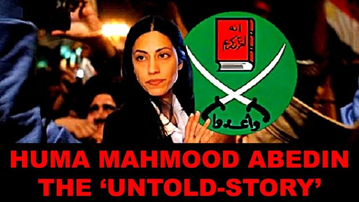 Huma Mahmood Abedin The UNTOLD-STORY Chilling NEW Info On Hillary Clinto...