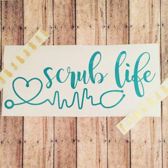 Scrub Life Nurse Car Decal yeti laptop by shoppeachesnpeonies