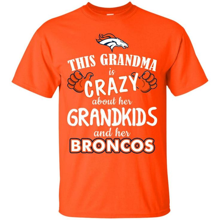 This Grandma Is Crazy About Her Grandkids And Her Denver Broncos T Shi – Best Funny Store