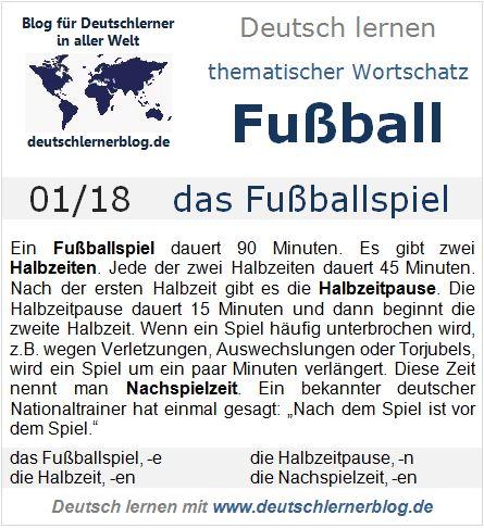 Fußball-WM 2014: Wortschatz zum Thema Fußball, 01/18 - das Fußballspiel - Blog für alle, die Deutsch lernen - Blog articles on soccer and the world cup from deutsch-lerner.blog.de.