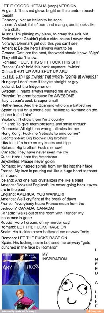 Canada's line °-°:<< I don't like the part when France moaned out Canada's name, I DONT SHIP IT AT ALL!!