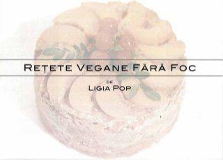 Retete vegane ligia pop