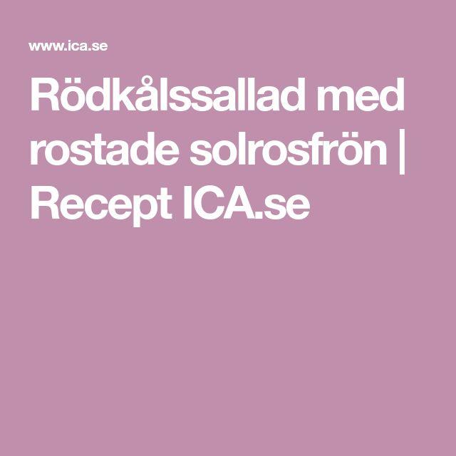 Rödkålssallad med rostade solrosfrön | Recept ICA.se