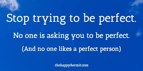 No one likes a perfect person.
