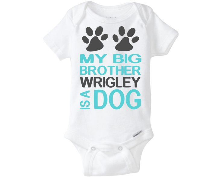 Personalized My Big Brother is a Dog Onesie ® My Big Sister is a Dog Shirt Custom Big Brother Dog Onesie ® With Name Baby Girl or Baby Boy by PuddleKickers on Etsy https://www.etsy.com/listing/238423609/personalized-my-big-brother-is-a-dog