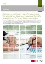 Normas NIIF®: Documento Informativo para Presidentes de Corporaciones, Comités de Auditoría y Consejos de Administración (2015), español.