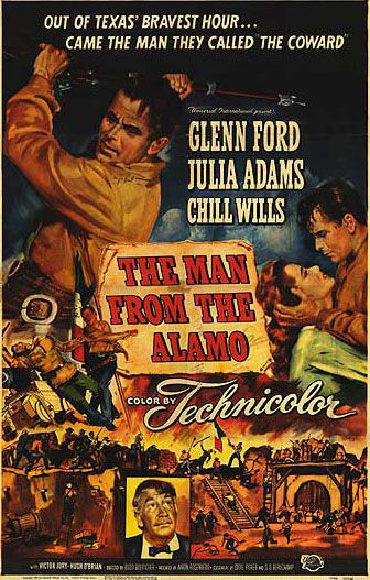 Universal-International western movies   Documents] Le déserteur de Fort Alamo (The Man from the Alamo) 1953 ...