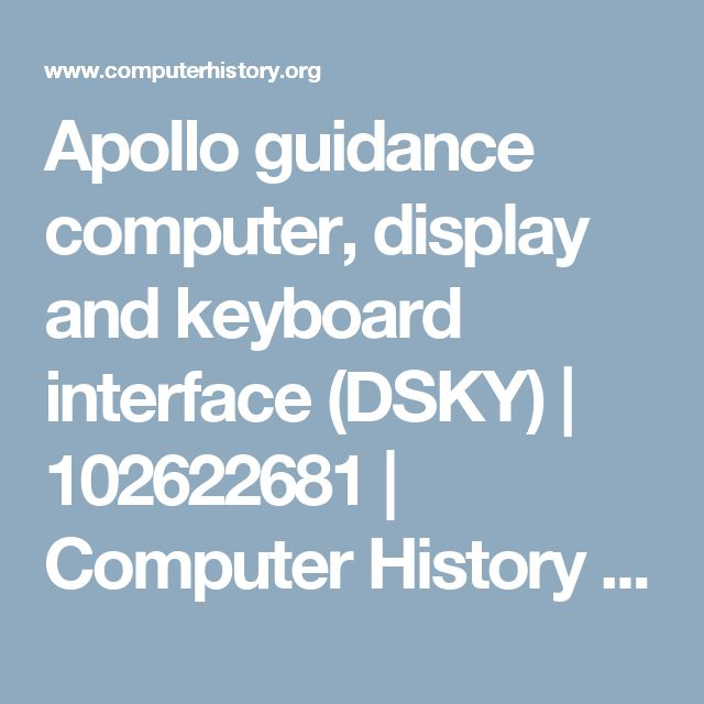 Apollo guidance computer, display and keyboard interface (DSKY)   102622681   Computer History Museum