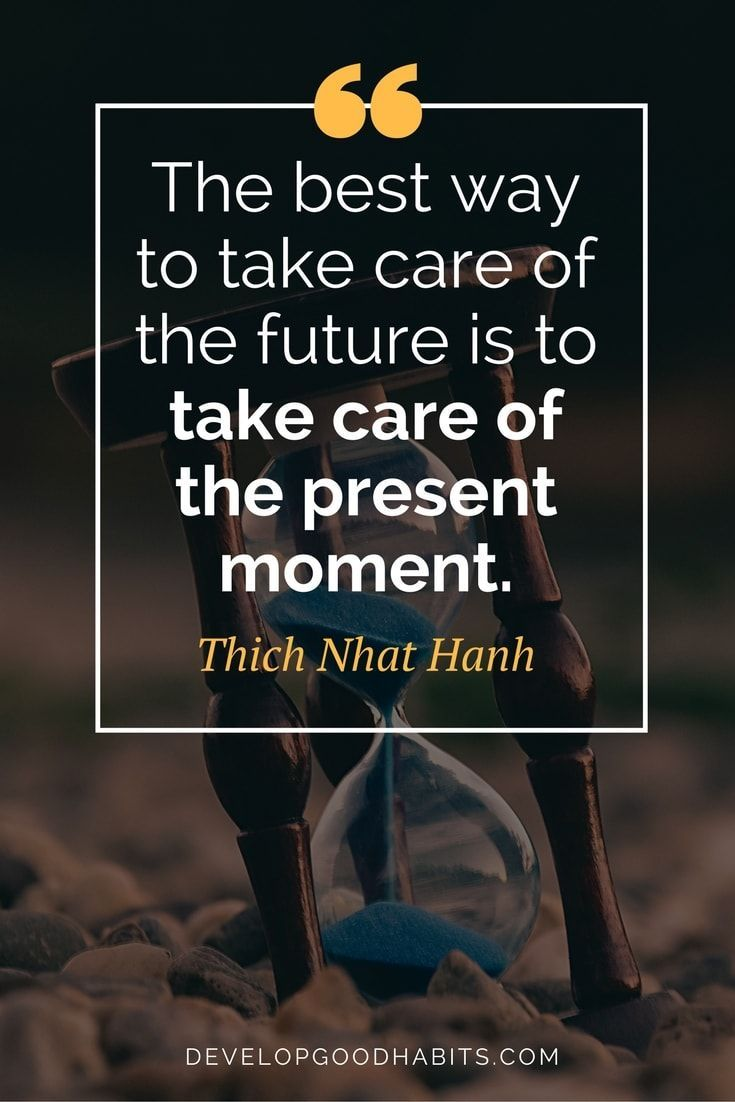 Image result for quotes about present moment