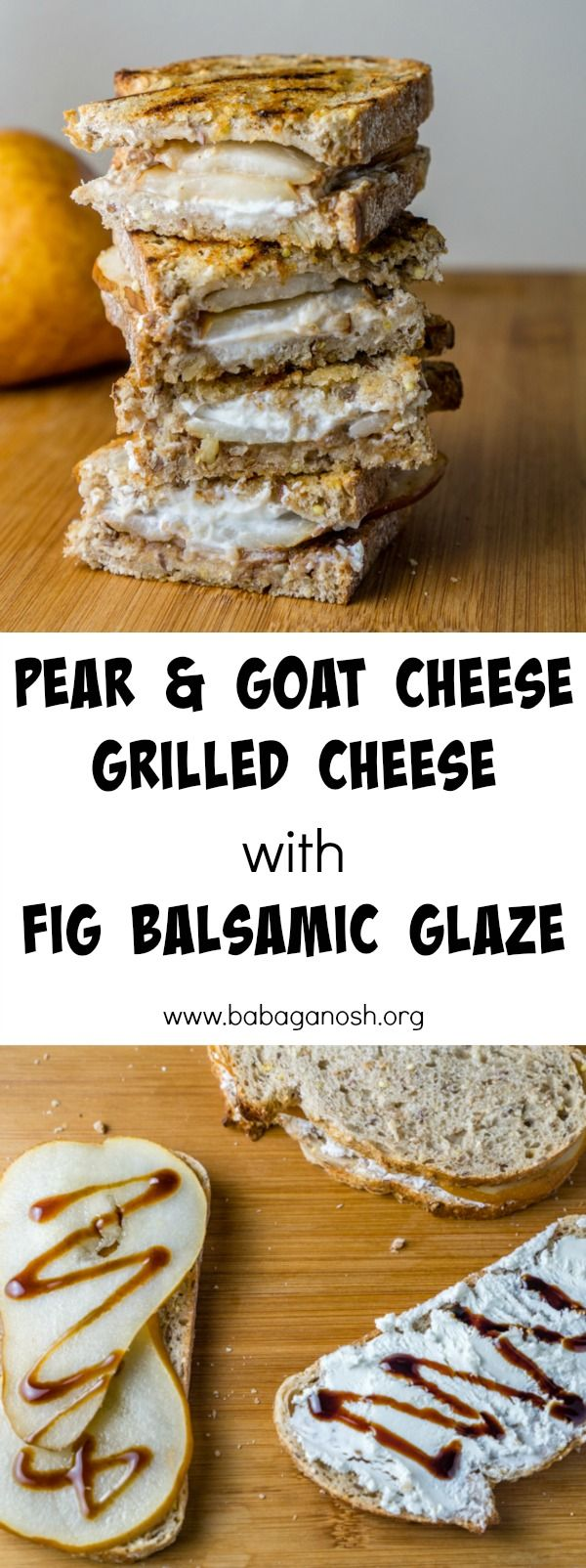 Pear & Goat Cheese Grilled Cheese with a Fig Balsamic Glaze - so easy and SO delicious!