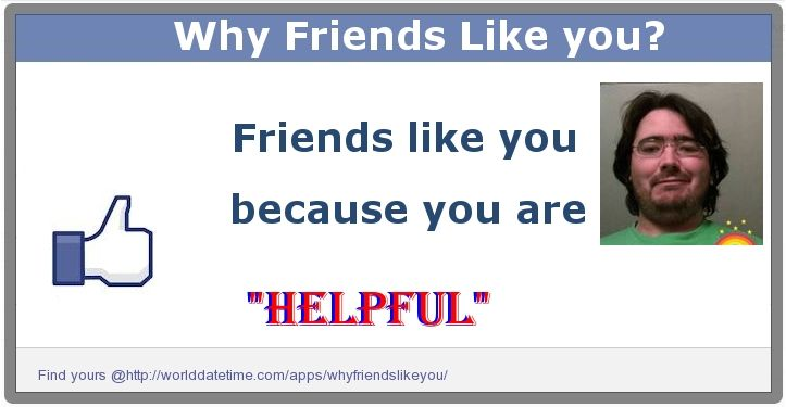 Check my results of Find why friends like you? Facebook Fun App by clicking Visit Site button