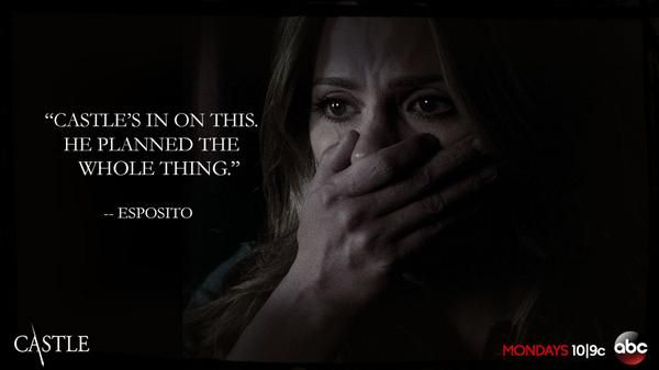 """Castle is in on this. He planned the whole thing."" Esposito, Castle TV show Season 7 Premiere quotes"