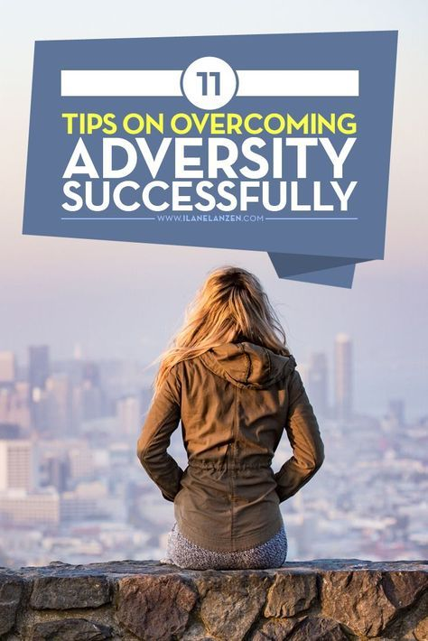 Overcoming adversity | Overcoming adversity is imperative. In fact, you can't have the happiness and success you want unless you have adversity in your life and overcome it | http://www.ilanelanzen.com/personaldevelopment/11-tips-on-overcoming-adversity-successfully/