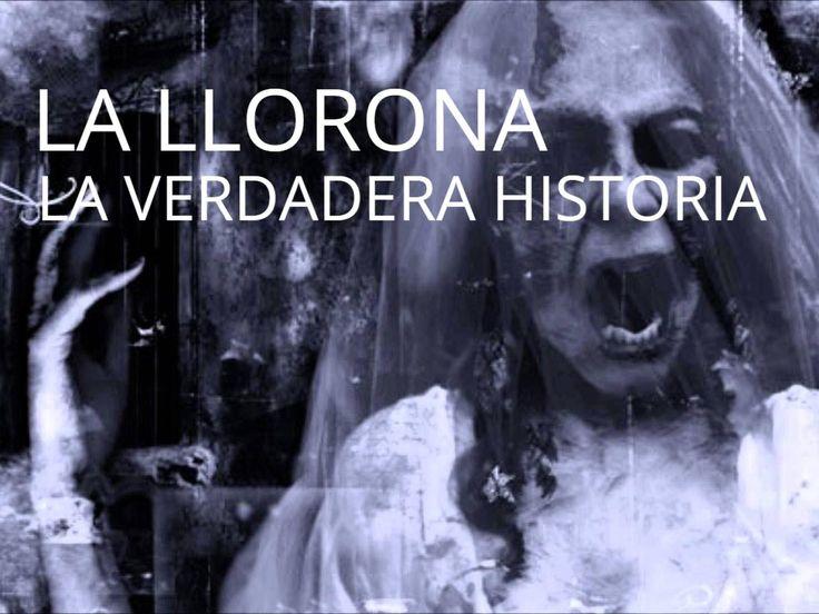 La LLORONA, La Verdadera Historia, leyenda real, Fantasmas en Mexico