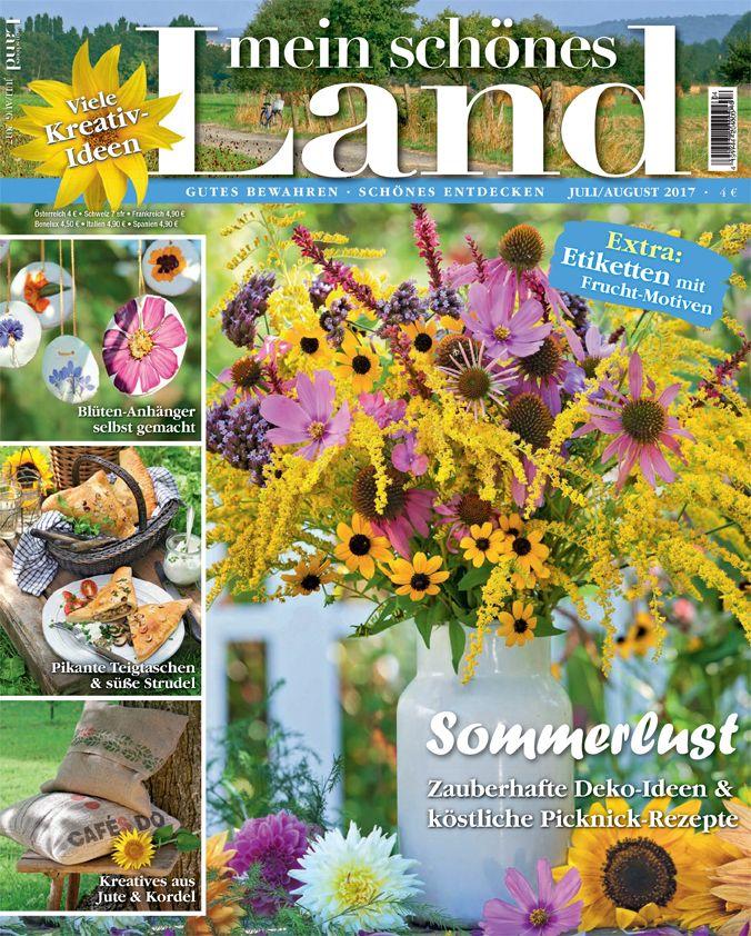 Marvelous Die neue Sommer Ausgabe von Mein sch nes Land mit Bastel und Dekoideen f r den Garten und Rezepten von Salaten ber Strudel und Teigtaschen bis hin zu Eis