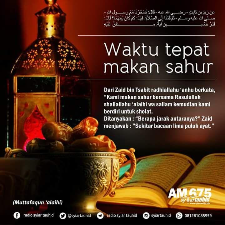 Follow @NasihatSahabatCom http://nasihatsahabat.com #nasihatsahabat #mutiarasunnah #motivasiIslami #petuahulama #hadist #hadis #nasihatulama #fatwaulama #akhlak #akhlaq #sunnah  #aqidah #akidah #salafiyah #Muslimah #adabIslami #DakwahSalaf # #ManhajSalaf #Alhaq #Kajiansalaf  #dakwahsunnah #Islam #ahlussunnah  #sunnah #tauhid #dakwahtauhid #Alquran #kajiansunnah #salafy #Puasa #shaum #WaktuTepatMakanSahur #sahur #Bacaan50Ayat #bacaanlimapuluhayat