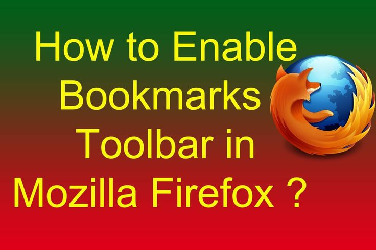How to Enable Bookmarks Toolbar and Add Bookmarks to Bookmarks Toolbar i...