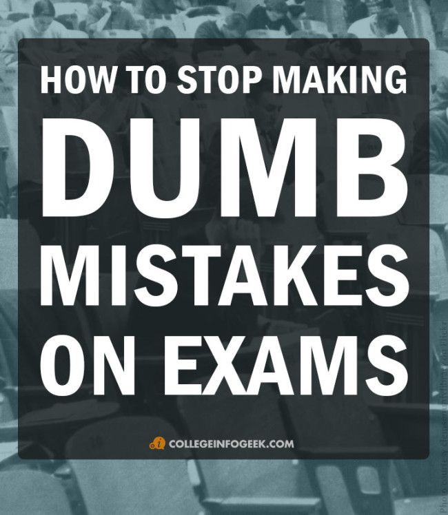 10 ways to avoid making careless mistakes on your tests