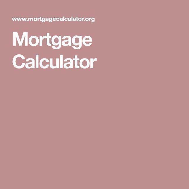 Mortgage Calculator Mortgage Calculator Mortgage Loan Originator