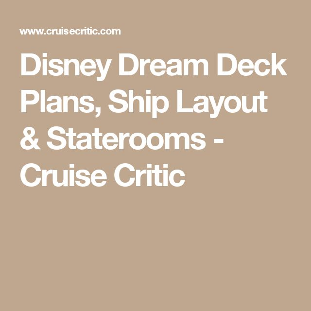 Disney Dream Deck Plans, Ship Layout & Staterooms - Cruise Critic