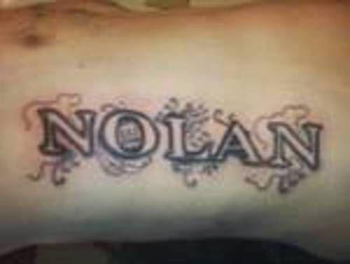 name tattoo on torso nolan name tattoos pinterest. Black Bedroom Furniture Sets. Home Design Ideas